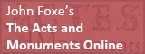 John Foxe The Acts and Monuments Online banner.