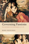 Mark Greengrass Governing Passions book cover