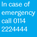 In case of emergency call 0114 2224444