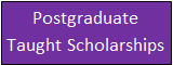 Postgraduate Taught Scholarships