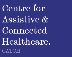 Centre for Assistive Technology & Connected Healthcare