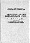 Infant Health and Death in Roman Italy and Beyond [Hardback]