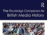 The Routledge Companion to British Media History 160px