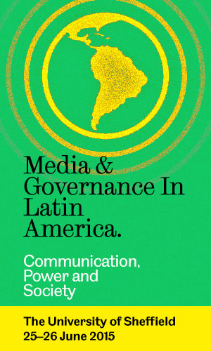 Media & Governance in Latin America 2015: Communication, Power and Society
