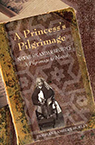 Lambert-Hurley: A Princess's Pilgrimage book cover