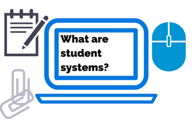 What are student systems?