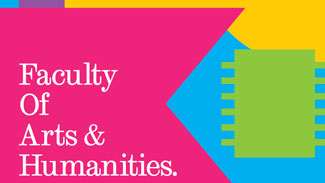 Faculty of Arts and Humanities Brochure (19MB, PDF)