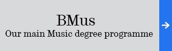 BMus - Our main Music degree programme