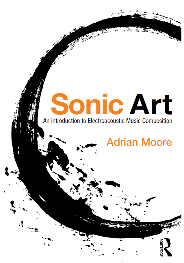 download - Sonic Art: An Introduction to Electroacoustic Music