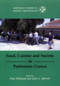Food, Cuisine and Society in Prehistoric Greece