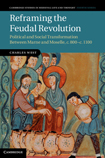 Reframing the Feudal Revolution cover