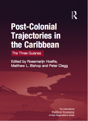 Post-Colonial Trajectories in the Caribbean
