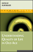 "Cover of book, ""Understanding Quality of Life in Old Age"""