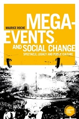 Mega-events and Social Change, Maurice Roche