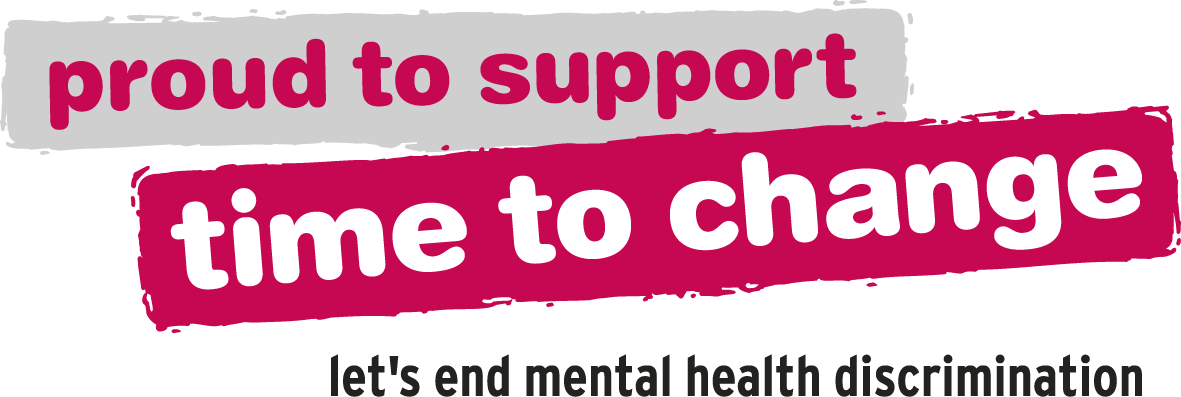 Proud to support the Time to Change campaign