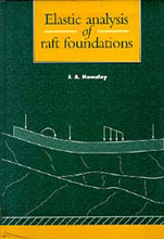 John Hemsley - 'Elastic analysis of raft foundations'