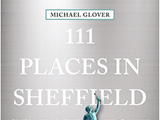 111 Places in Sheffield you shouldn't miss
