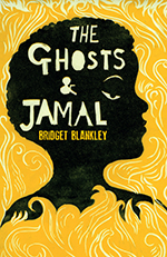 Bridget Blankley - The Ghosts and Jamal