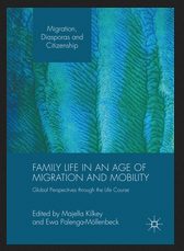 Family Life in an Age of Migration and Mobility book cover Jan 2018