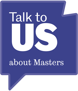 Talk to US about Masters