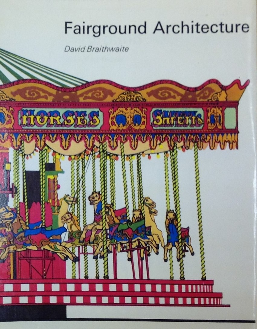 Fairground Architecture by David Braithwaite