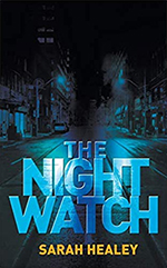 Sarah Healey - The Night Watch