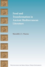 Meredith Warren, Food and Transformation in Ancient Mediterranean Literature book cover.
