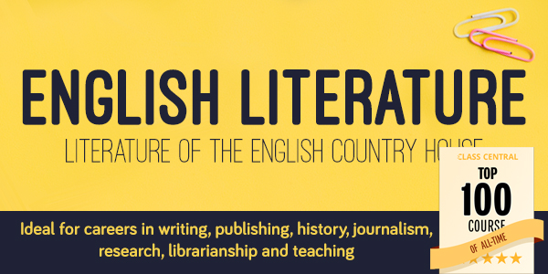 English literature. Literature of the English Country House. Ideal for careers in writing