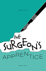 John B Case - The Surgeon's Apprentice
