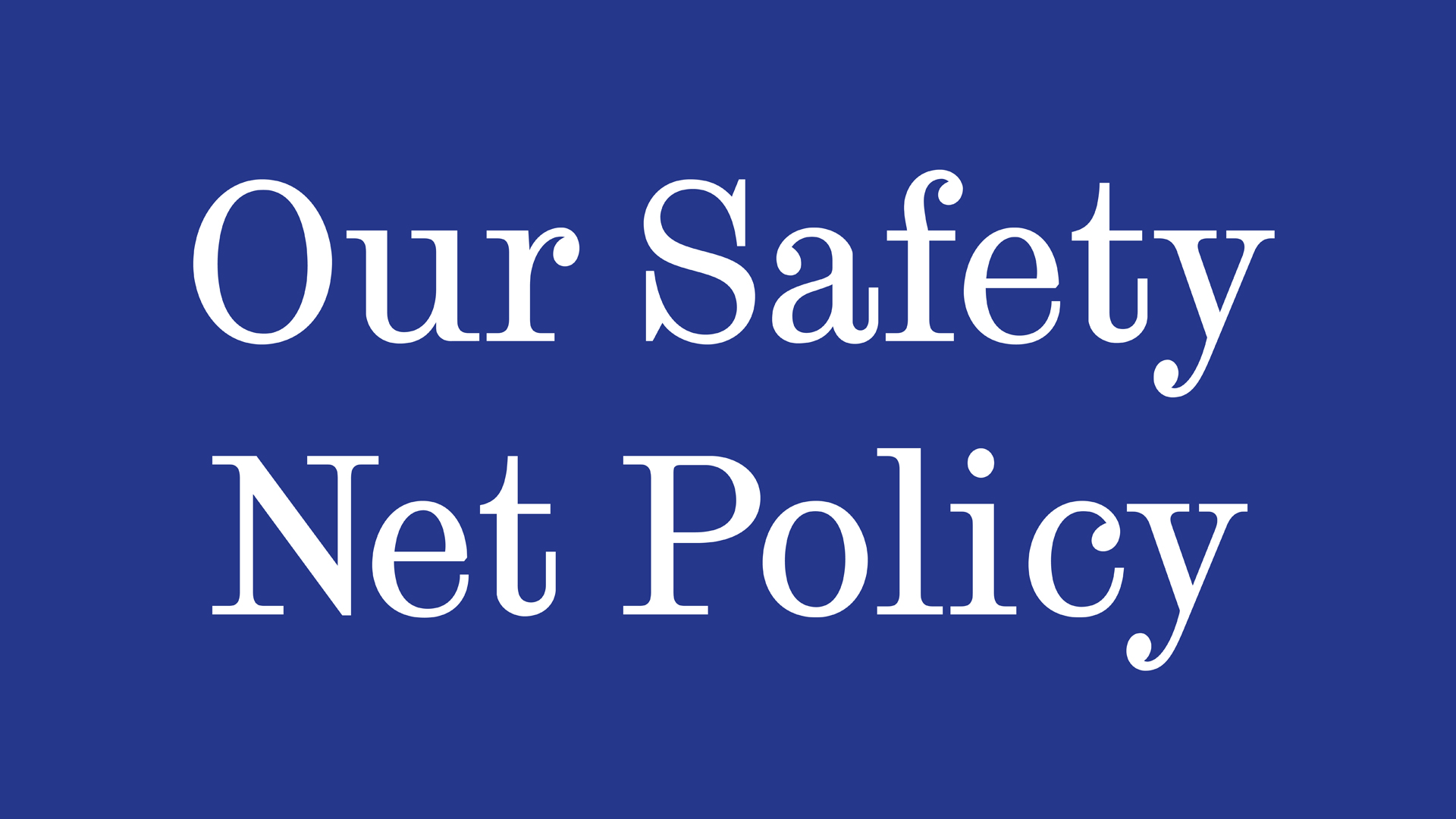 Safety Net Policy