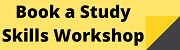 Button to access bookings for Study Skills Workshops
