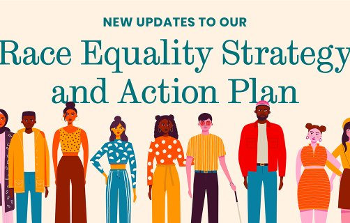 New iterations to our Race Equality Strategy and Action Plan