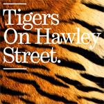 Tigers on Hawley Street