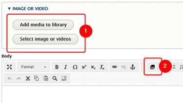 Click 'Select image or videos' button to bring up the media browser