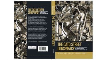 The book cover of The Cato Street Conspiracy, edited by Professor Jason McElligott and Martin Conboy.