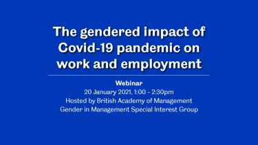 Webinar The gendered impact of Covid-19 pandemic on work and employment